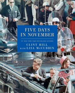 Five days in November - Clint Hill