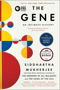 The Gene An Intimate History - Siddhartha Mukherjee
