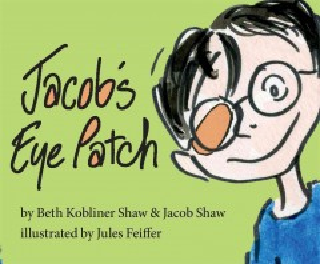 Jacob's eye patch - Beth Kobliner