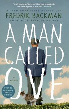 A man called Ove : a novel - Fredrik Backman