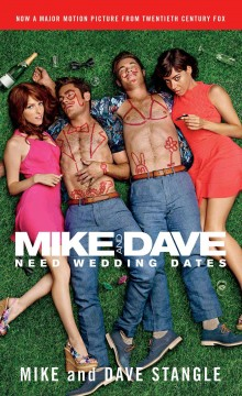 Mike and Dave need wedding dates, and a thousand cocktails - Mike Stangle