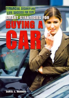 Smart strategies for buying a car  - Daniel E Harmon