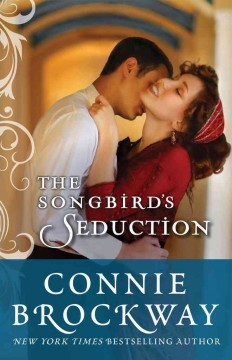 Songbird's Seduction - Connie Brockway