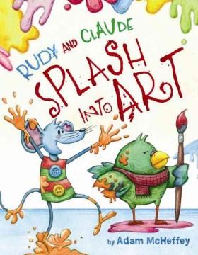 Rudy and Claude splash into art - Adam James McHeffey