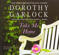 Take me home - Dorothy Garlock