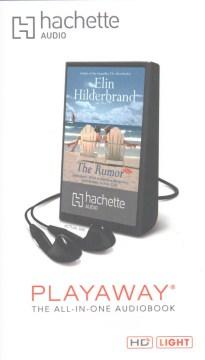 The rumor : a novel - Elin Hilderbrand