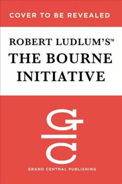The Bourne initiative - Eric Lustbader