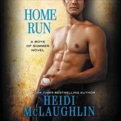 Home Run - Heidi (Romance fiction writer) McLaughlin