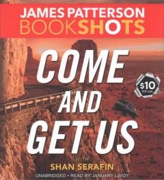 Come and Get Us - James; Serafin Patterson