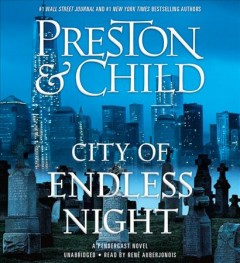 City of endless night : a Pendergast novel - Douglas J Preston