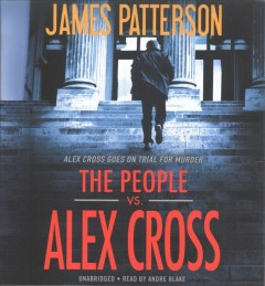 The people vs. Alex Cross - James Patterson