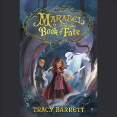 Marabel and the Book of Fate - Tracy Barrett