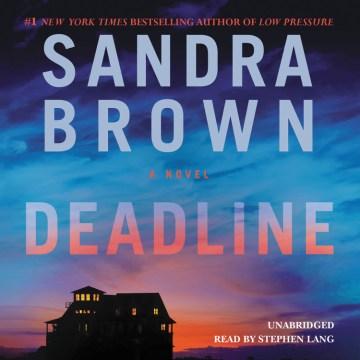 Deadline : a novel - Sandra Brown