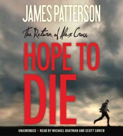 Hope to Die (PLAYAWAY) - James Patterson