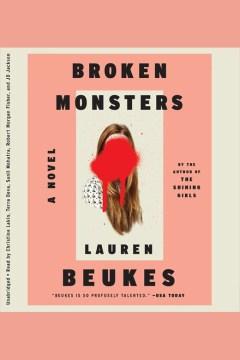 Broken monsters. Lauren Beukes. - Lauren Beukes