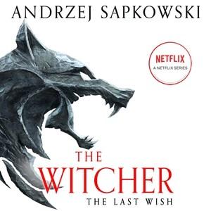 Last Wish : Library Edition - Andrzej; Kenny Sapkowski