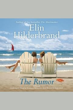 The rumor Elin Hilderbrand. - Elin Hilderbrand