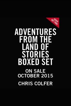 Adventures from the Land of Stories - Chris Colfer