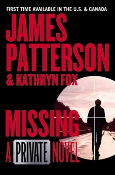 Missing : a Private novel - James Patterson