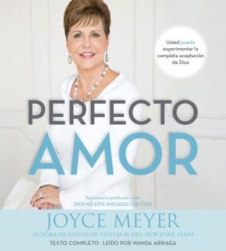 Perfecto amor - Joyce Meyer
