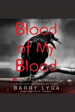 Blood of my blood - Barry Lyga