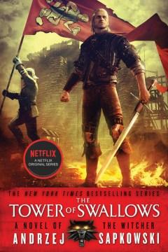 The Tower of Swallows - Andrzej Sapkowski