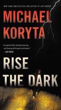Rise the Dark - Michael; Petkoff Koryta