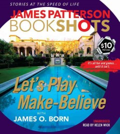 Let's Play Make-Believe - James; Born Patterson
