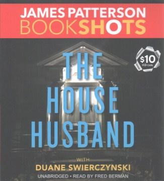 House Husband - James; Swierczynski Patterson