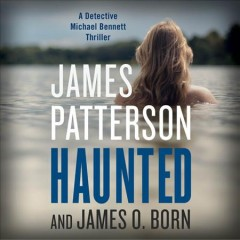 Haunted - James; Born Patterson