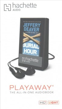 The burial hour : a Lincoln Rhyme novel - Jeffery Deaver