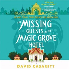 The missing guests of the Magic Grove Hotel - David J Casarett