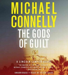 The Gods of guilt : a novel - Michael Connelly