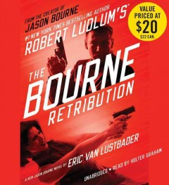 Robert Ludlum's the Bourne retribution : a new Jason Bourne novel - Eric. author Lustbader