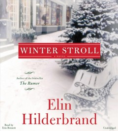 Winter stroll : a novel - Elin Hilderbrand