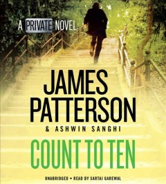 Count to ten : a private novel - James Patterson