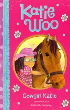 Cowgirl Katie - Fran Manushkin