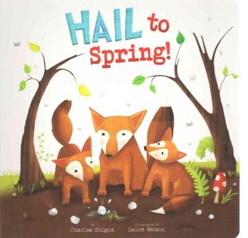 Hail to spring! - Charles Ghigna