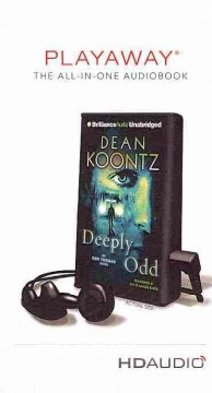 Deeply Odd : an Odd Thomas novel - Dean R. (Dean Ray) Koontz