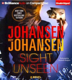 Sight unseen : a novel - Iris Johansen