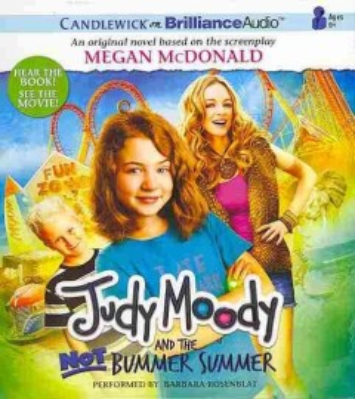 Judy Moody and the not bummer summer - Megan McDonald