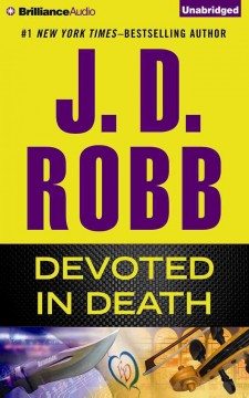 Devoted in death - J. D Robb
