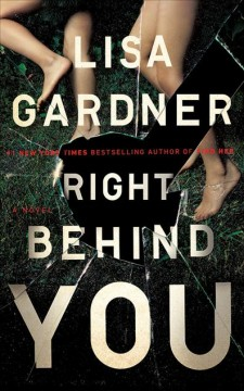 Right behind you - Lisa Gardner