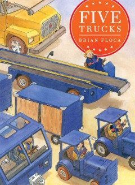 Five trucks - Brian Floca