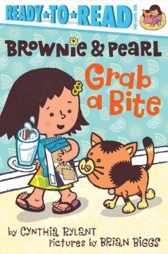 Brownie & Pearl Grab a Bite - Cynthia/ Biggs Rylant