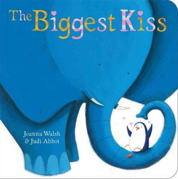 The biggest kiss - Joanna Walsh