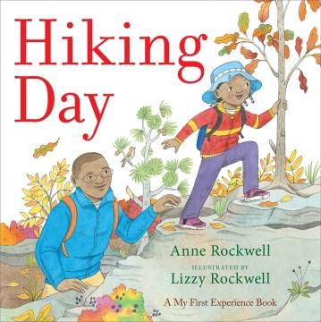 Hiking day - Anne F Rockwell