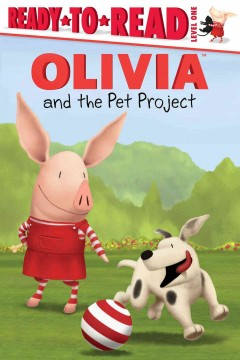 Olivia and the pet project - Lauren Forte