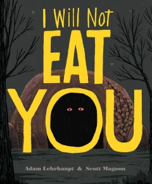 I will not eat you - Adam Lehrhaupt