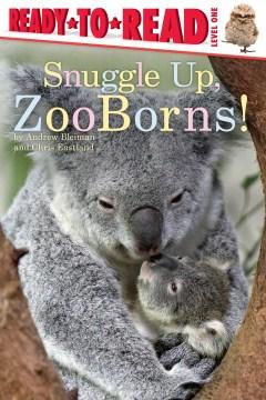 Snuggle up, ZooBorns! - Andrew Bleiman